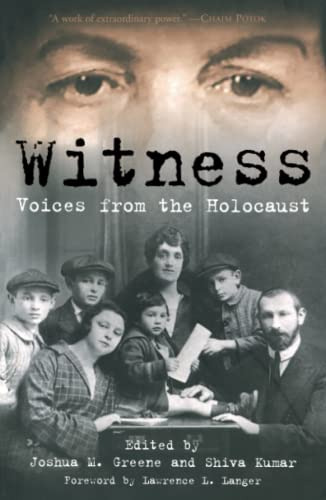 Witness: Voices from the Holocaust By Joshua M. Greene
