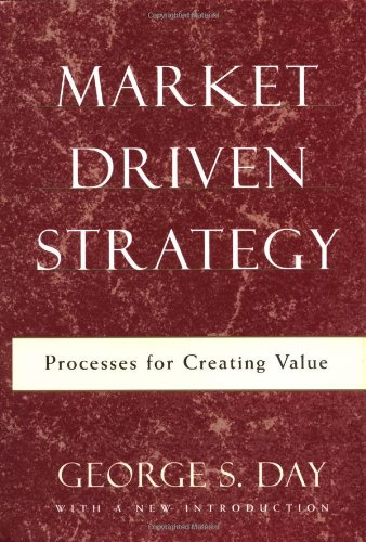 Market Driven Strategy By George S. Day