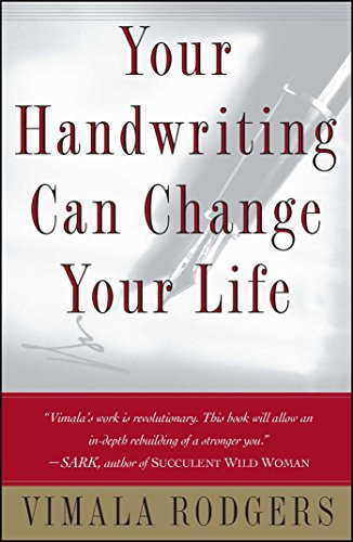 Your Handwriting Can Change Your Life By Vimala Rodgers