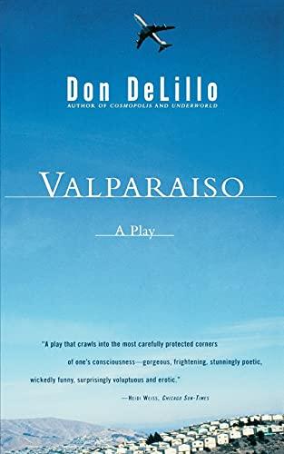 Valparaiso By Don L. Delillo