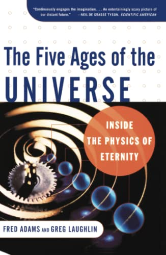 Five Ages of the Universe: Inside the Physics of Eternity By Adams