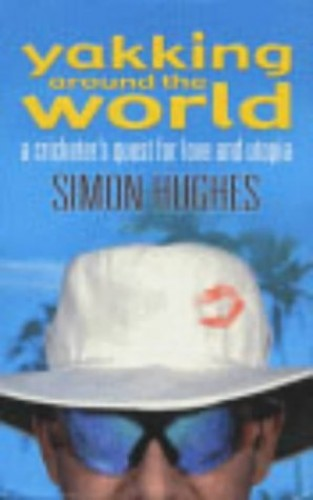 Yakking Around the World By Simon Hughes
