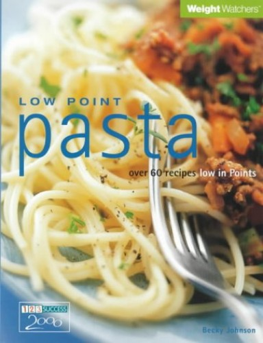 Weight Watchers Low Point Pasta By Becky Johnson