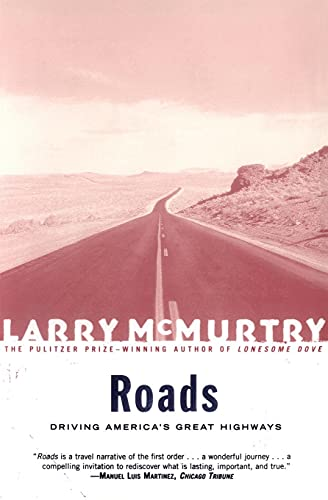 Roads By Larry McMurtry