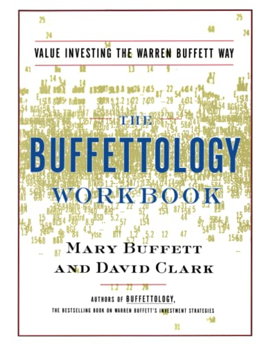 The Buffettology Workbook: Value Investing the Buffett Way By Mary Buffett