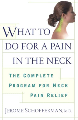 What to Do for a Pain in the Neck By Schofferman