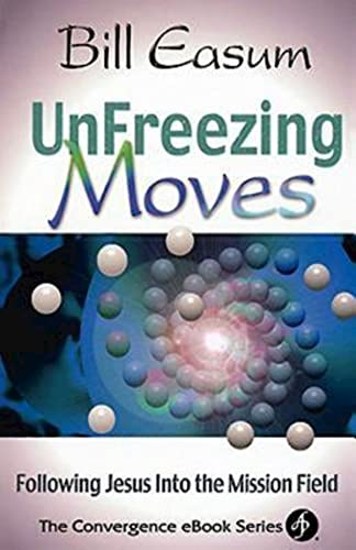 Unfreezing Moves By Bill Easum