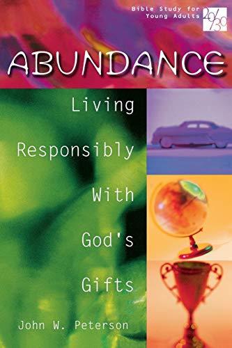 Abundance By John William Peterson