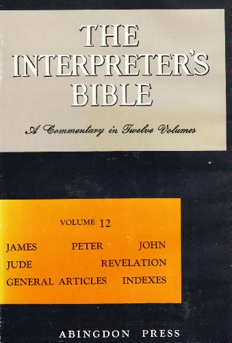 The Interpreter's Bible By George Buttrick