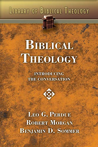 Biblical Theology By Leo G. Perdue
