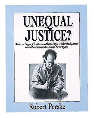 Unequal Justice By Robert Perske