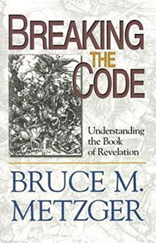 Breaking The Code Participant's Book By Bruce M. Metzger