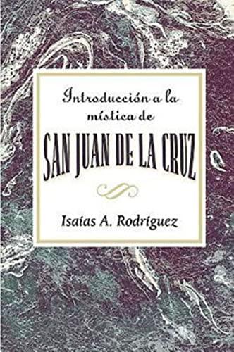 Introduccion a La Mistica De San Juan De La Cruz By Assoc for Hispanic Theological Education