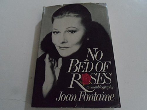 No Bed of Roses By Joan Fontaine