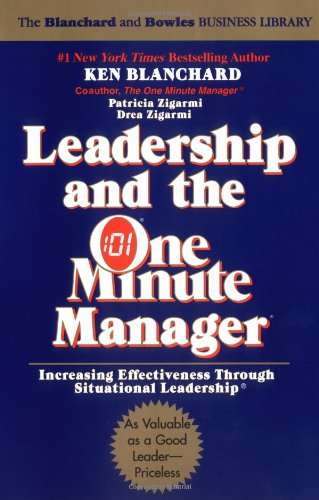 Leadership and the One Minute Manager By Patricia Zigarmi