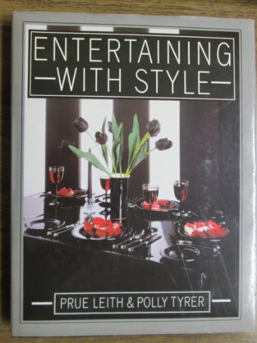 Entertaining with Style By Prue Leith