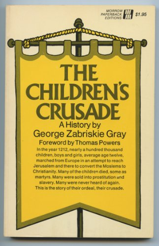 The Children's Crusade: A History.