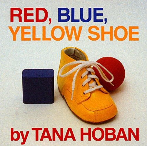 Red, Blue, Yellow Shoe von Tana Hoban