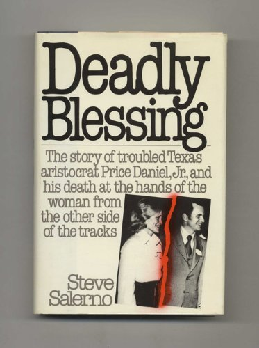 Deadly Blessing By Steve Salerno