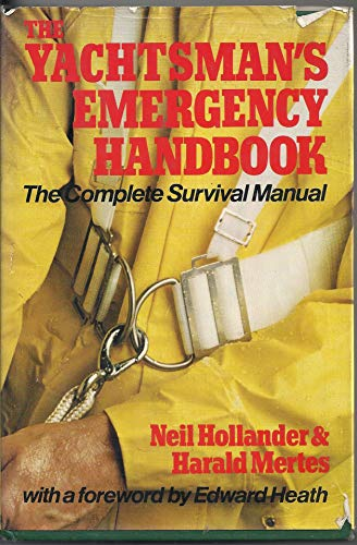 The Yachtsman's Emergency Handbook By Neil Hollander