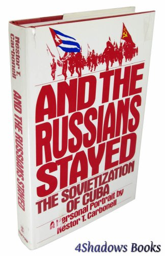 And the Russians Stayed By Nestor T Carbonell