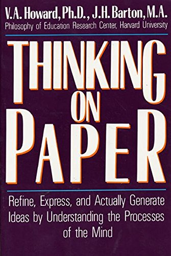 Thinking on Paper By V a Howard