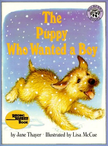 The Puppy Who Wanted a Boy By Catherine Woolley