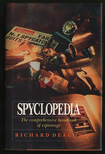 Spyclopedia By Richard Deacon