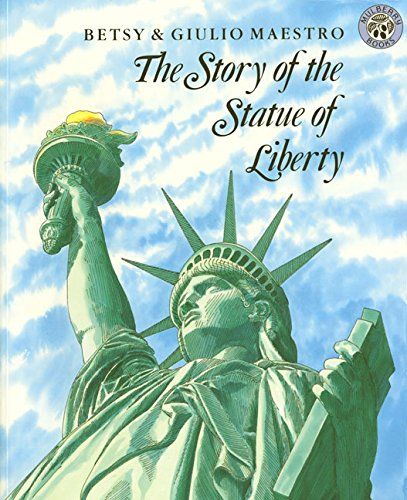 The World around Us -Grade Two -the Story of the Statue of Liberty By Betsy Maestro