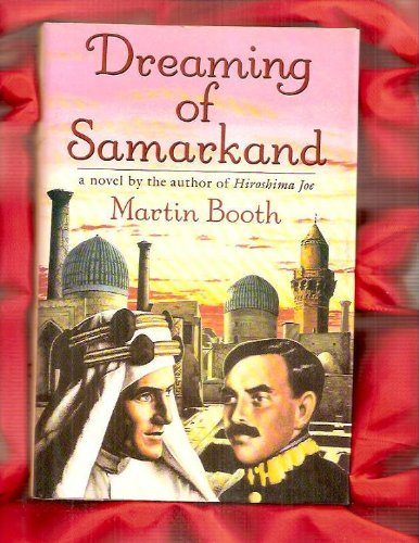 Dreaming of Samarkand By Martin Booth