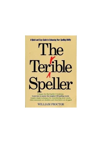 The Terrible Speller By William Proctor (Bournemouth University UK)