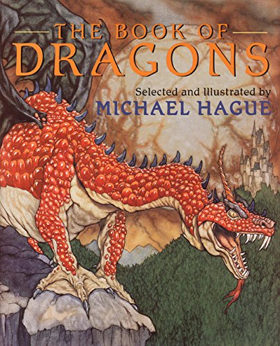 The Book of Dragons By Edited by Michael Hague