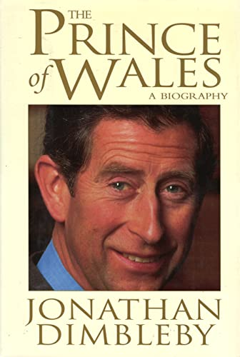 The Prince of Wales By Jonathan Dimbleby