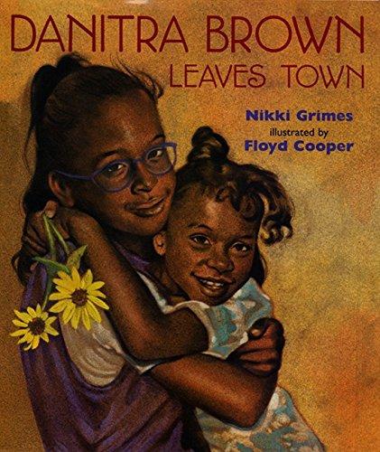 Danitra Brown Leaves Town By Nikki Grimes