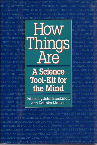 How Things Are By Edited by John Brockman