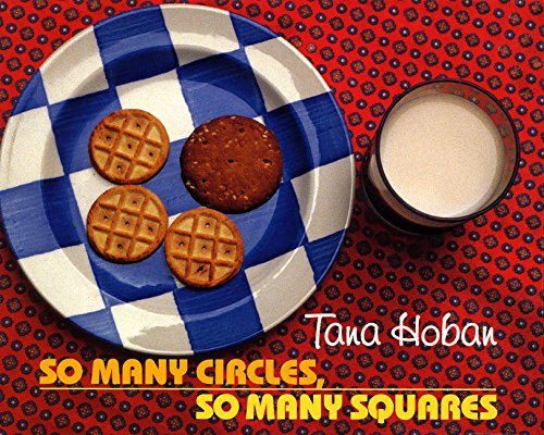 So Many Circles, So Many Squares von Tana Hoban