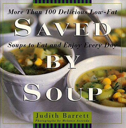 Saved By Soup By Barrett