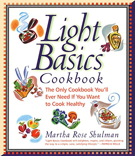 Light Basics Cookbook By Martha Rose Shulman
