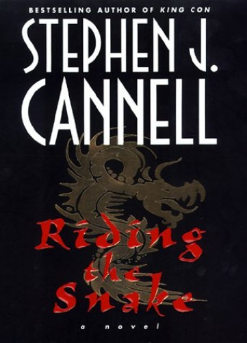 Riding the Snake By Stephen J Cannell