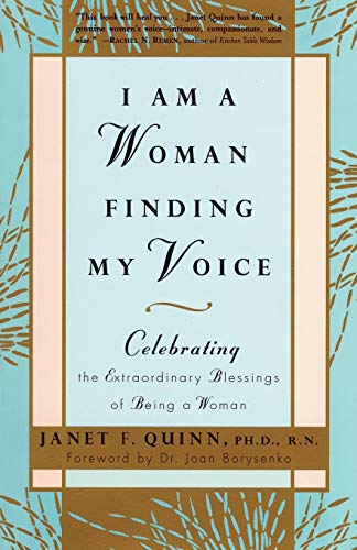 I Am A Woman Finding My Voice By Janet F Quinn