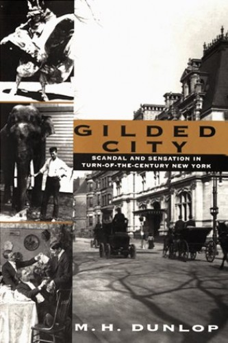 Gilded City By M H Dunlop