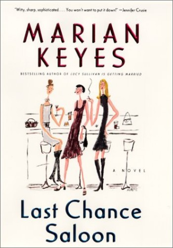 Last Chance Saloon: Novel By Marian Keyes