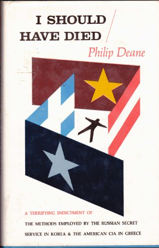 I should have died / by Philip Deane (Philippe Deane Gigantes). By Philip Deane