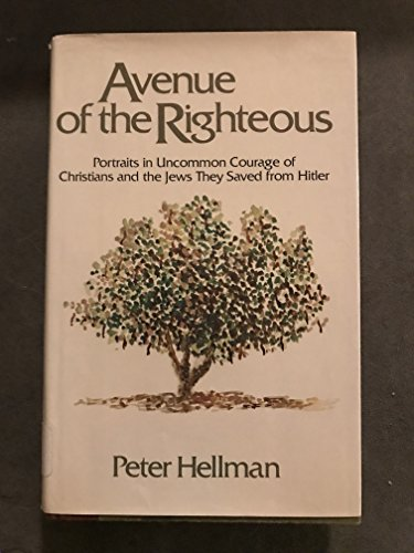 Avenue of the Righteous By Peter Hellman