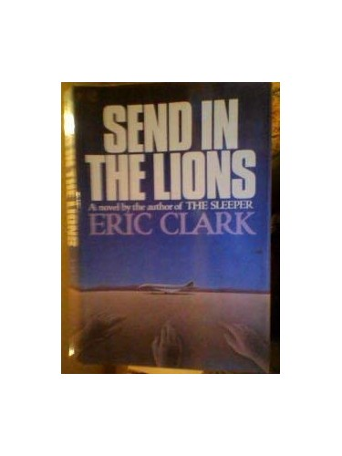 Send in the Lions By Eric Clark