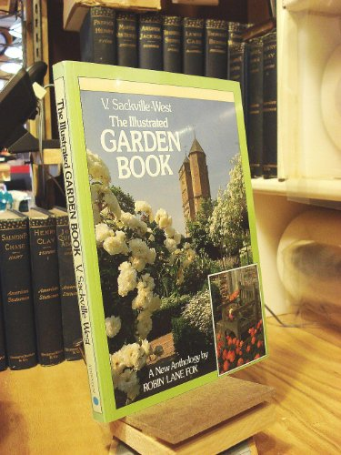 The Illustrated Garden Book By Vita Sackville-West