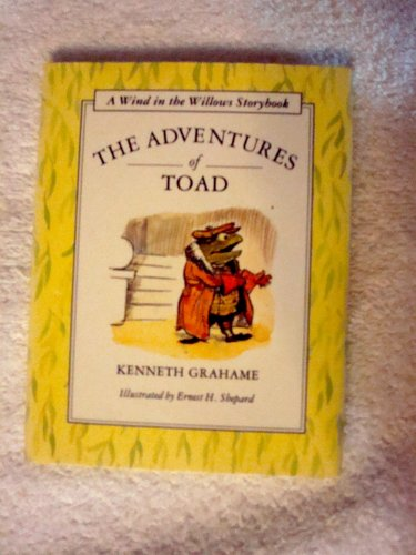 The Adventures of Toad By Kenneth Grahame
