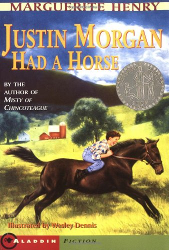 Justin Morgan Had a Horse By Henry