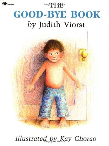 The Good-Bye Book By Judith Viorst