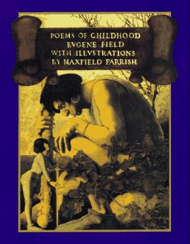 Poems of Childhood By Eugene Field